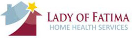 Lady of Fatima Home Health Services